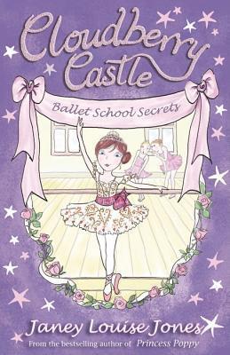 Ballet School Secrets  by  Janey Louise Jones