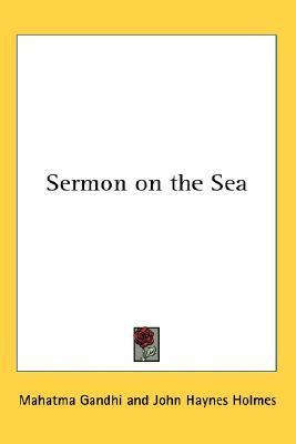 Sermon on the Sea  by  Mahatma Gandhi