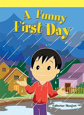 A Funny First Day Catherine Mangieri