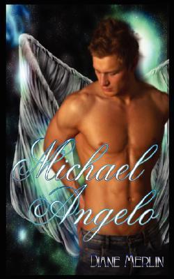 Michael Angelo Diane Merlin