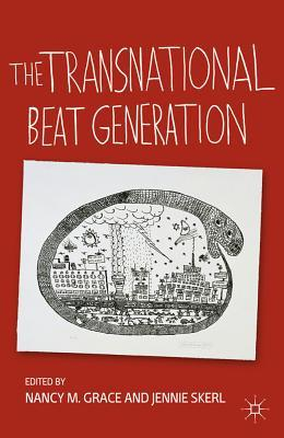 The Transnational Beat Generation Nancy M. Grace
