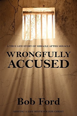 Wrongfully Accused  by  Robert William Ford