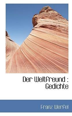 Der Weltfreund Franz Werfel