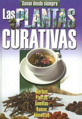 Las Plantas Curativas  by  ALEJANDRO MARCELO