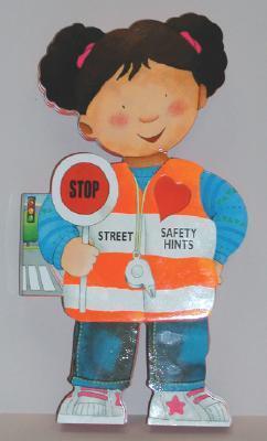 Street Safety Hints  by  Christina Mesturini