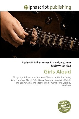 Girls Aloud  by  Frederic P.  Miller