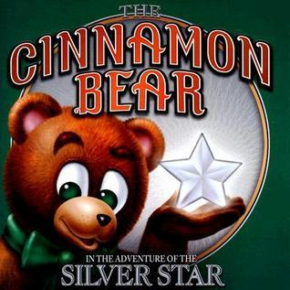 The Cinnamon Bear in the Adventure of the Silver Star Rick Lewis