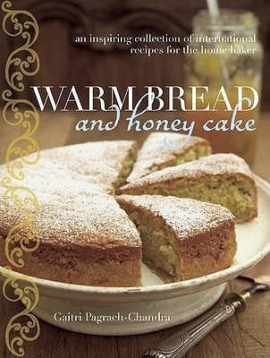 Warm Bread And Honey Cake Gaitri Pagrach-Chandra