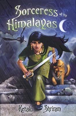 Sorceress Of The Himalayas Ketaki Shriram
