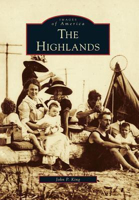 The Highlands John P. King