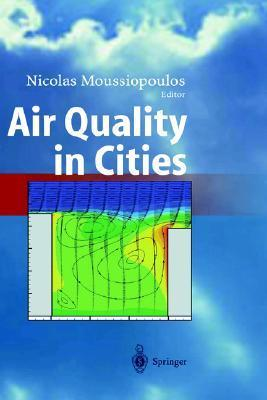 Air Quality in Cities Nicolas Moussiopoulos