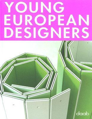 Young European Designers  by  Joachim Fischer