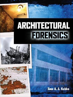 Architectural Forensics Sam Kubba