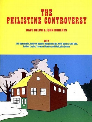 The Philistine Controversy  by  Dave Beech
