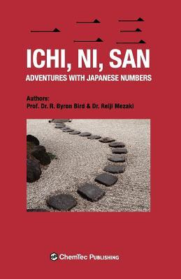 Ichi, Ni, San. Adventures with Japanese Numbers  by  R. Byron Bird