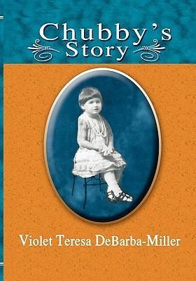 Chubbys Story Teresa Miller