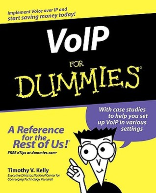 VoIP For Dummies (For Dummies  by  Timothy V. Kelly