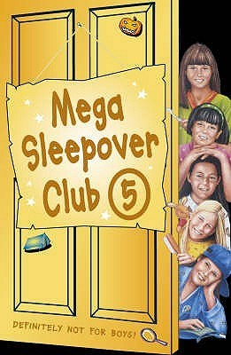 Mega Sleepover: No. 5: Sleepover Club Omnibus  by  Louis Catt