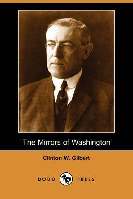 Behind the mirrors Clinton Wallace Gilbert