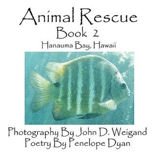 Animal Rescue, Book 2, Hanauma Bay, Hawaii Penelope Dyan