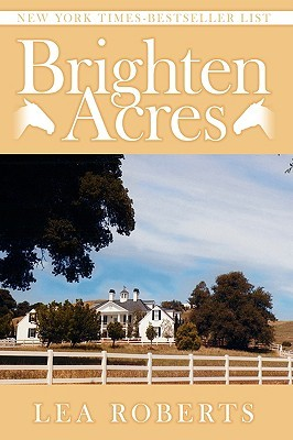 Brighten Acres  by  Lea Roberts