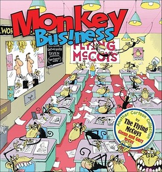 Monkey Business: A Flying McCoys Collection  by  Gary McCoy