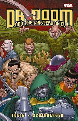 Doctor Doom and the Masters of Evil Paul Tobin