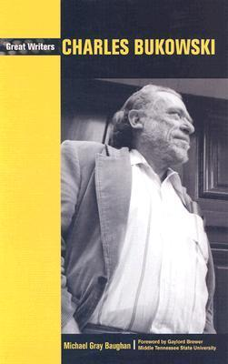 Charles Bukowski  by  Michael Gray Baughan