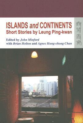 Islands And Continents Leung Ping-Kwan