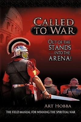 Called to War  by  Art Hobba