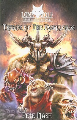 Terror of the Darklords (Lone Wolf Multiplayer Game, #2)  by  Pete Nash