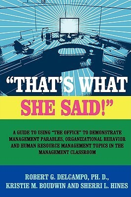 Thats What She Said!  by  Robert G. Delcampo