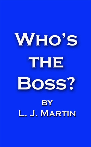 Whos The Boss L.J. Martin