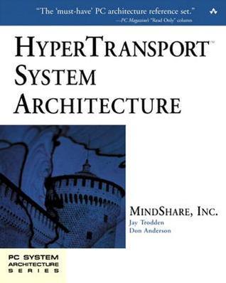 Hypertransport System Architecture Inc. MindShare