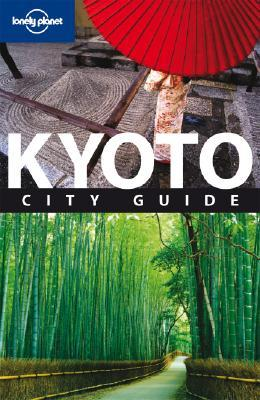 Kyoto: City Guide  by  Chris Rowthorn