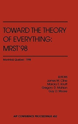 Toward the Theory of Everything: Mrst98  by  James M. Cline