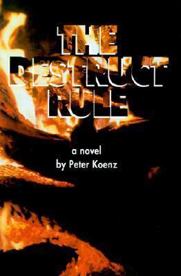 The Destruct Rule Peter Koenz