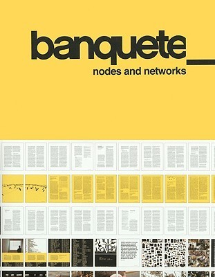 Banquete: Nodes and Networks Turner