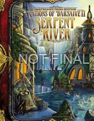 Nations Of Barsaive Volume 2: Serpent River  by  Sean  R Rhoades