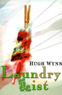 Laundry List  by  Hugh Frazier Wynn