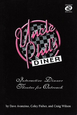 Uncle Phils Diner: Interactive Dinner Theatre for Outreach Dave Avanzino