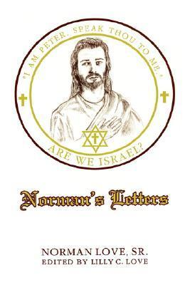 Normans Letters: Are We Israel?  by  Norman E. Love