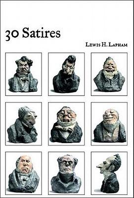 30 Satires Lewis H. Lapham