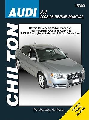 Audi A4: 2002 Thru 2008  by  Jeff Killingsworth