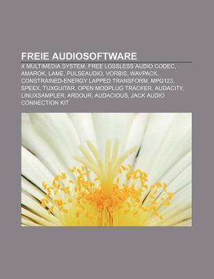 Freie Audiosoftware: X Multimedia System, Free Lossless Audio Codec, Amarok, Lame, Pulseaudio, Vorbis, Wavpack  by  Source Wikipedia