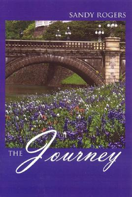 The Journey  by  Sandra Rogers