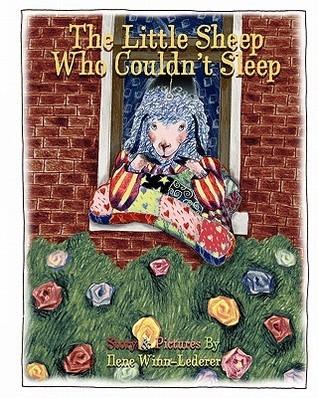 The Little Sheep Who Couldnt Sleep Ilene Winn-Lederer