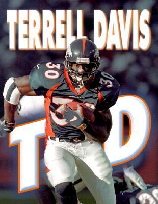 Terrell Davis: TD!  by  Jeff Savage