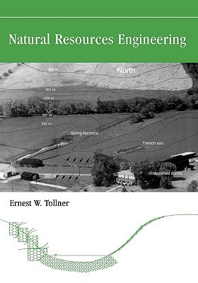 Natural Resources Engineering: Current Topics  by  Ernest W. Tollner