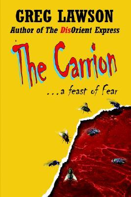 The Carrion  by  Greg Lawson
